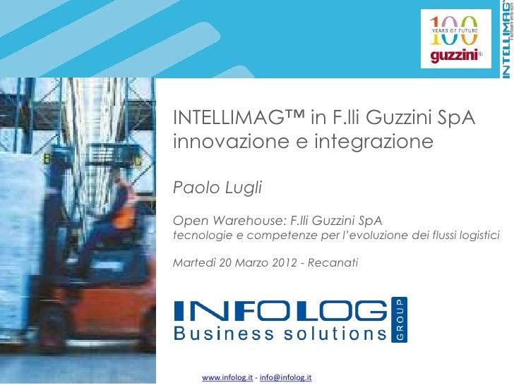 Intellimag™ in F.lli Guzzini SpA: innovazione e integrazione