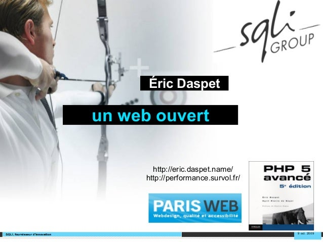 Un web ouvert, Paris Web 2009