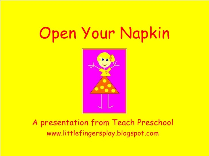 Preschool: Open Your Napkin