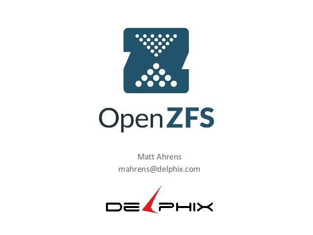 OpenZFS - BSDcan 2014