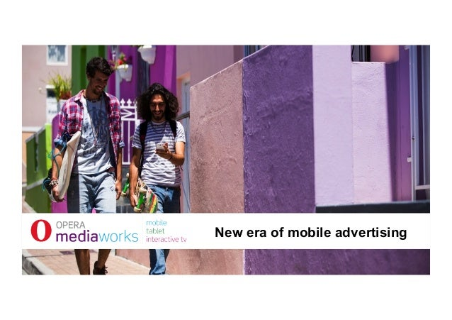 New era of mobile advertising