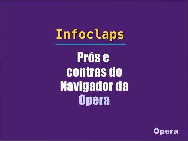 Prós e contras do Navigador da Opera