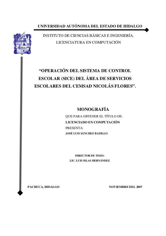 UNIVERSIDAD AUTÓNOMA DEL ESTADO DE HIDALGO       INSTITUTO DE CIENCIAS BÁSICAS E INGENIERÍA.              LICENCIATURA EN ...