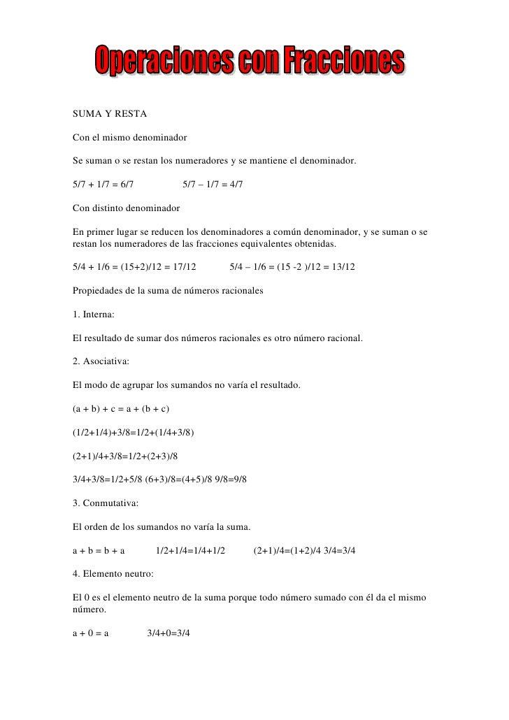 SUMA Y RESTA  Con el mismo denominador  Se suman o se restan los numeradores y se mantiene el denominador.  5/7 + 1/7 = 6/...
