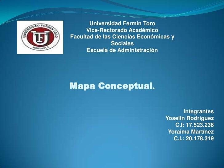 Universidad Fermín Toro      Vice-Rectorado AcadémicoFacultad de las Ciencias Económicas y               Sociales      Esc...