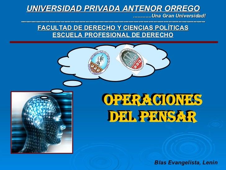 UNIVERSIDAD PRIVADA ANTENOR ORREGO .............Una Gran Universidad! ----------------------------------------------------...