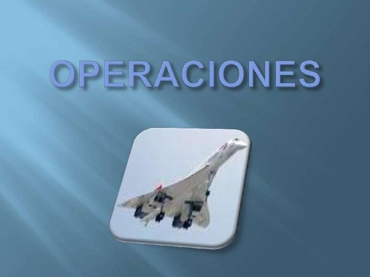 OPERACIONES<br />