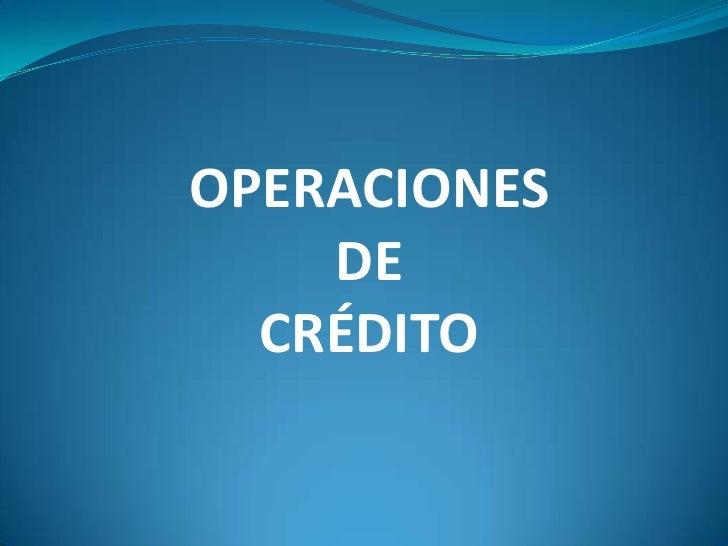 Operaciones crédito