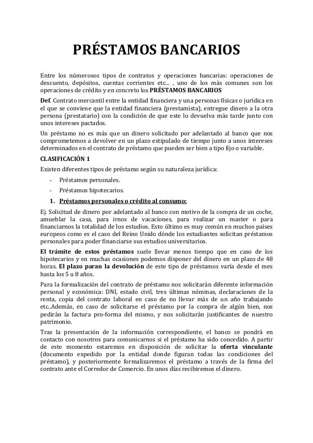 PRÉSTAMOS BANCARIOS Entre los númerosos tipos de contratos y operaciones bancarias: operaciones de descuento, depósitos, c...