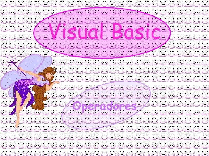 Visual Basic     Operadores
