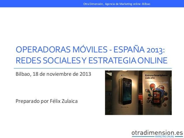 Operadores Telefonía 2013. Estrategia online y Redes Sociales