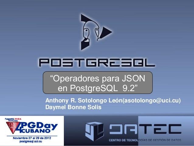 Operadores para json en pg 9.2