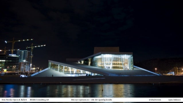 Case: Operaen (Webdagene 2013)
