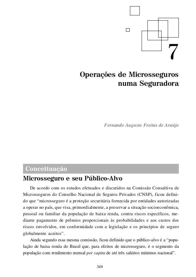 Conceituação Microsseguro e seu Público-Alvo De acordo com os estudos efetuados e discutidos na Comissão Consultiva de Mic...