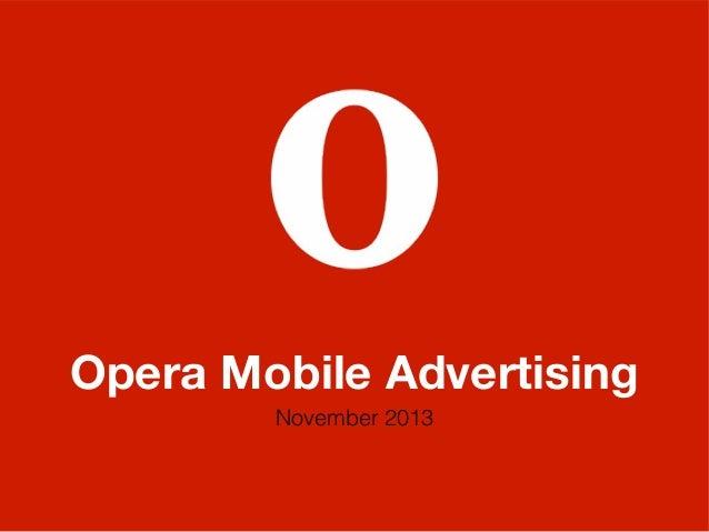Opera Mobile Advertising — November 2013