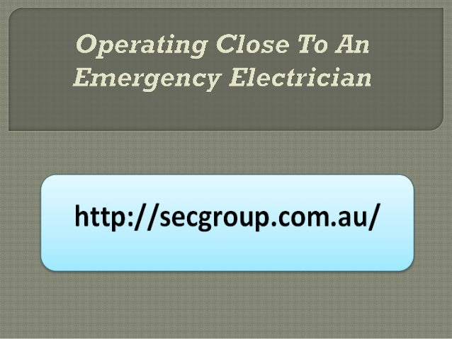    The roles played by an emergency SEC group    electrician can under no circumstances be    ignored particularly at tim...