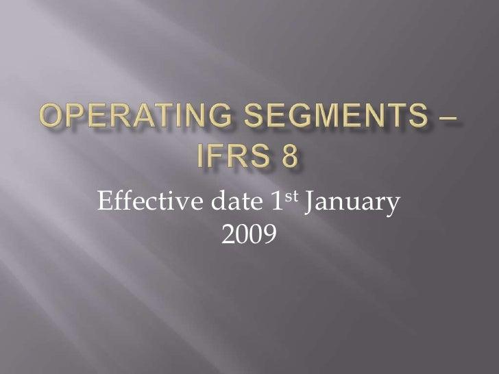 Operating Segments – Ifrs 8