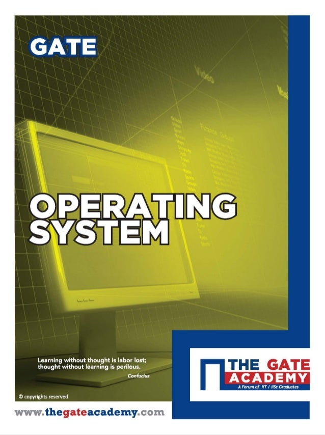 Computer Science Engineering : Operating system, THE GATE ACADEMY