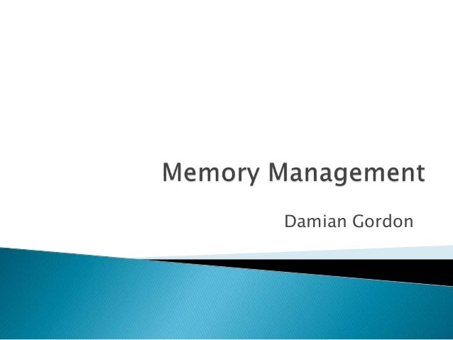 memory management in operating systems Memory management is the functionality of an operating system which handles or manages primary memory and moves processes back and forth between main memory and disk during execution.