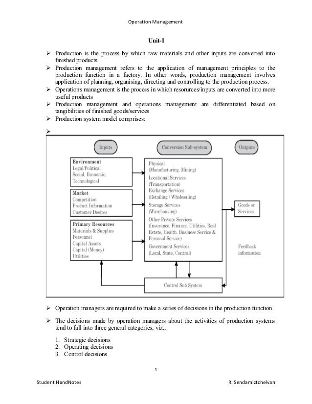notes on production and operation management Methods of operation management in organization  buy these notes in pdf  format  operations management are the activities, decisions & responsibilities  of managing the production and delivery of products and/or services(slack et al, .
