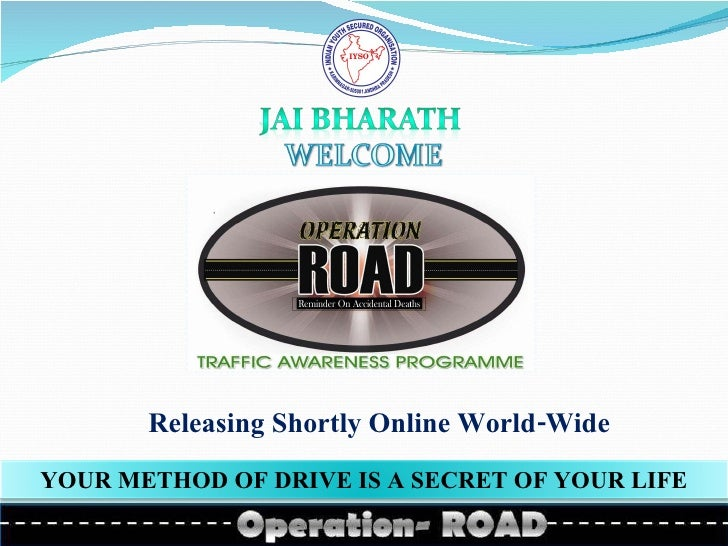 Releasing Shortly Online World-Wide YOUR METHOD OF DRIVE IS A SECRET OF YOUR LIFE