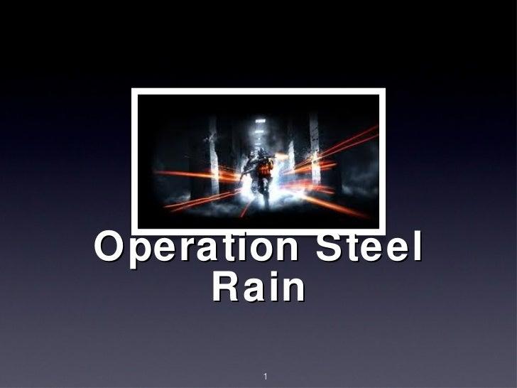Operation Steel Rain