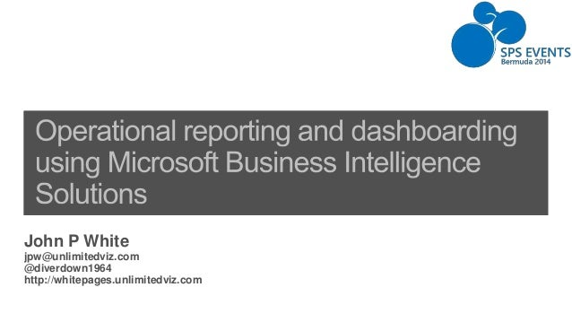 Operational dashboarding and reporting with Microsoft Business Intelligence
