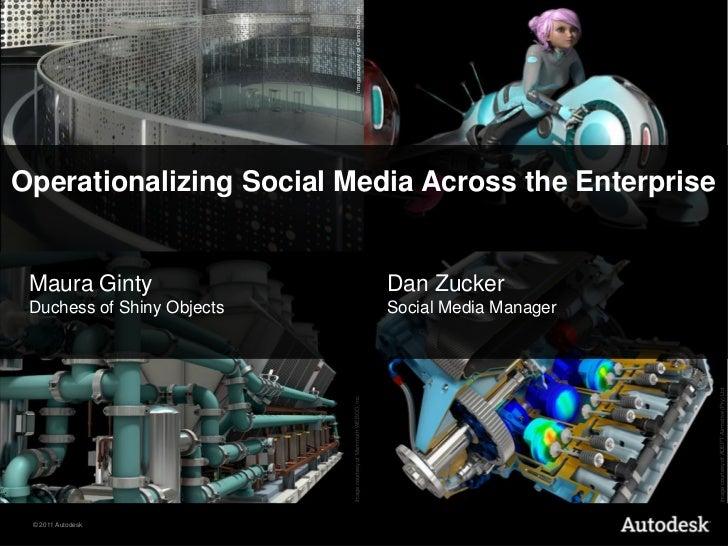 Image courtesy of Cannon Design.Operationalizing Social Media Across the Enterprise Maura Ginty                           ...