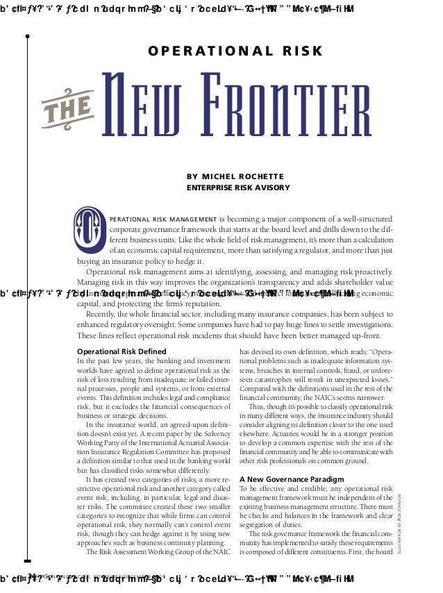 34 CO N T I N G E N C I E S NOVEMBER/DECEMBER 2005 tNEW FRONTIER PERATIONAL RISK MANAGEMENT is becoming a major component ...