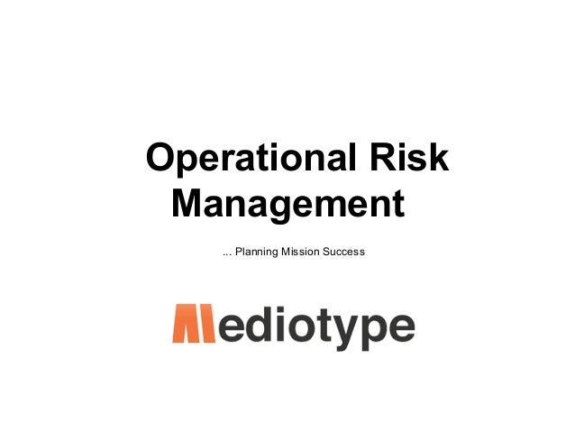 Operational Risk Management ... Planning Mission Success
