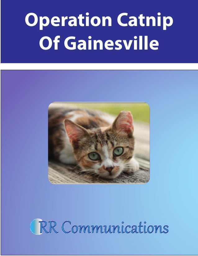 PR Campaigns Operation Catnip of Gainesville