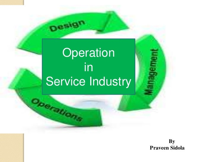 Operation in service sector