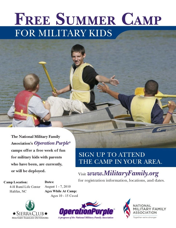 FREE SUMMER CAMP       FOR MILITARY KIDS    The National Military Family    Association's Operation Purple®    camps offer...
