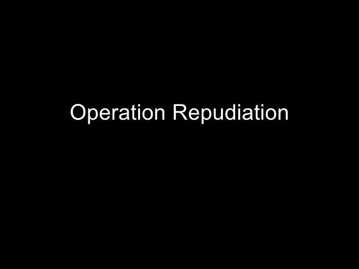 Operation Repudiation