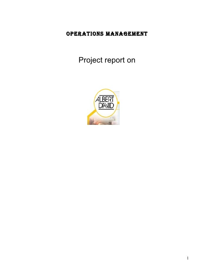 OPERATIONS MANAGEMENT       Project report on                             1