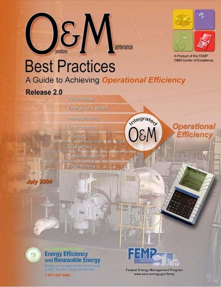 Release 2.0Operations & MaintenanceBest PracticesA Guide to Achieving Operational EfficiencyG. P. SullivanR. PughA. P. Mel...