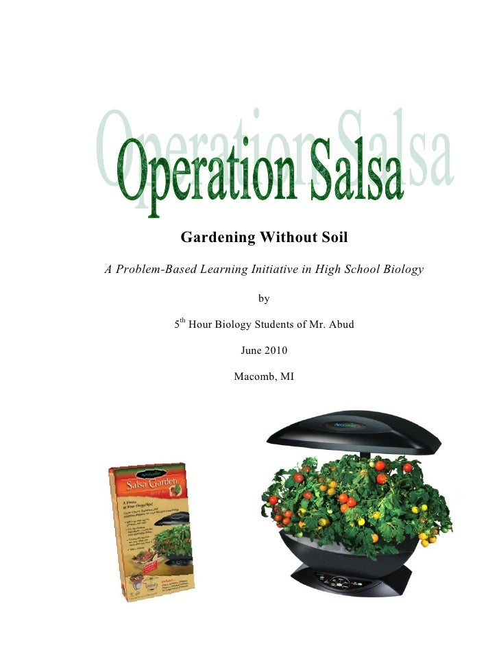 Gardening Without Soil A Problem-Based Learning Initiative in High School Biology                               by        ...