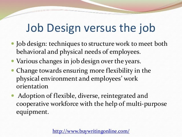 assignment submission reintegrating job design and Job design is the structure assignment writing service job design and the job characteristics model print reference this.