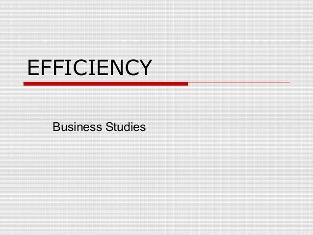 EFFICIENCY Business Studies