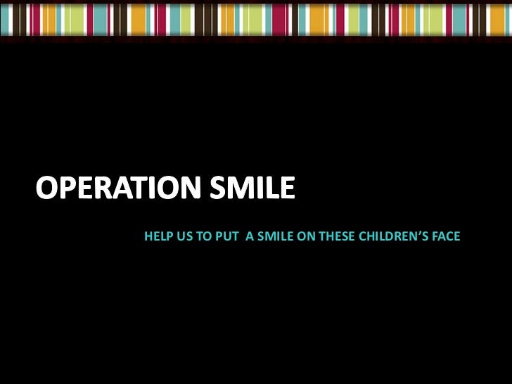 HELP US TO PUT A SMILE ON THESE CHILDREN'S FACE