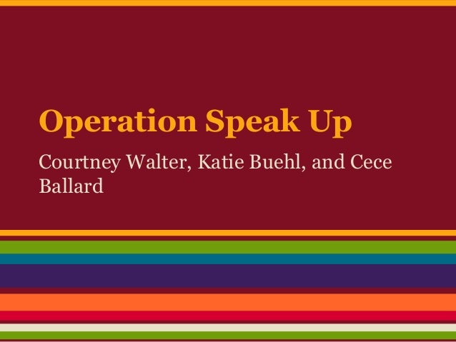 Operation Speak Up