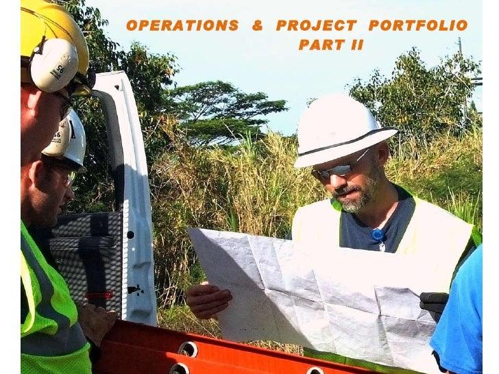Operations & Project Portfolio Prt II