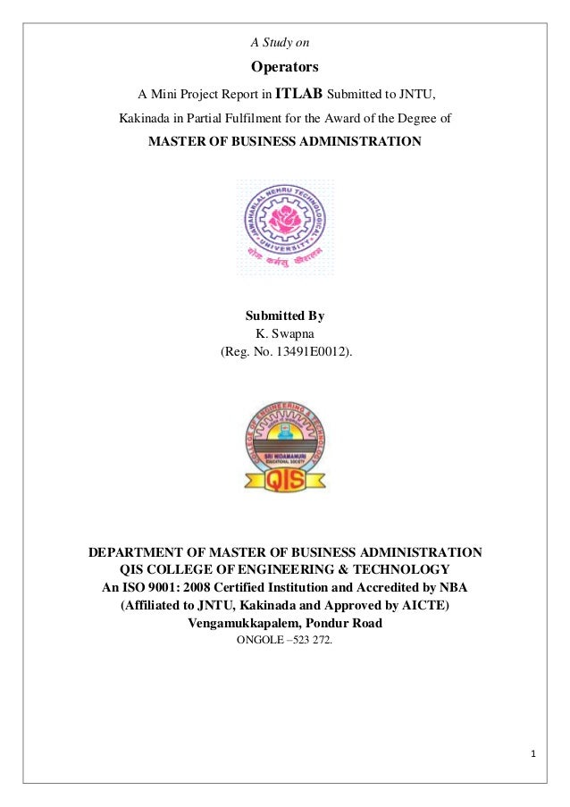 1 A Study on Operators A Mini Project Report in ITLAB Submitted to JNTU, Kakinada in Partial Fulfilment for the Award of t...