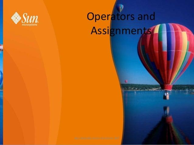 Operators and Assignments  Ben Abdallah Helmi Architect J2EE