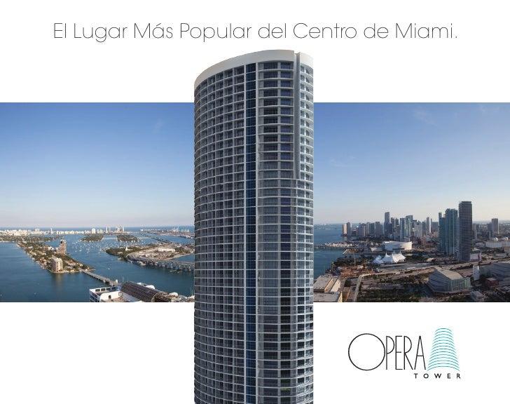El Lugar Más Popular del Centro de Miami.