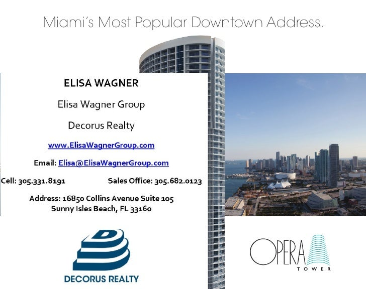 Miami's Most Popular Downtown Address.