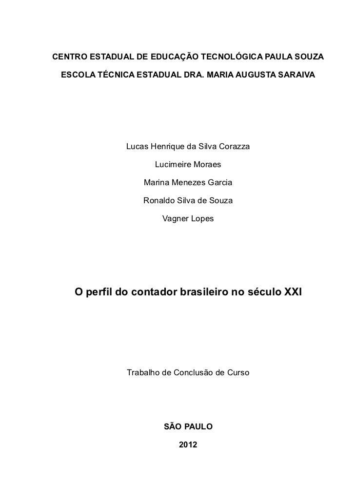 CENTRO ESTADUAL DE EDUCAÇÃO TECNOLÓGICA PAULA SOUZA ESCOLA TÉCNICA ESTADUAL DRA. MARIA AUGUSTA SARAIVA              Lucas ...