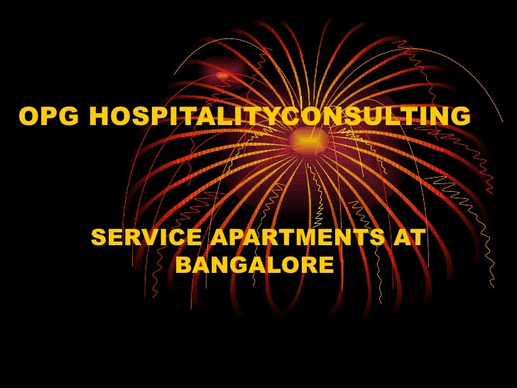 OPG HOSPITALITYCONSULTING   SERVICE APARTMENTS AT BANGALORE