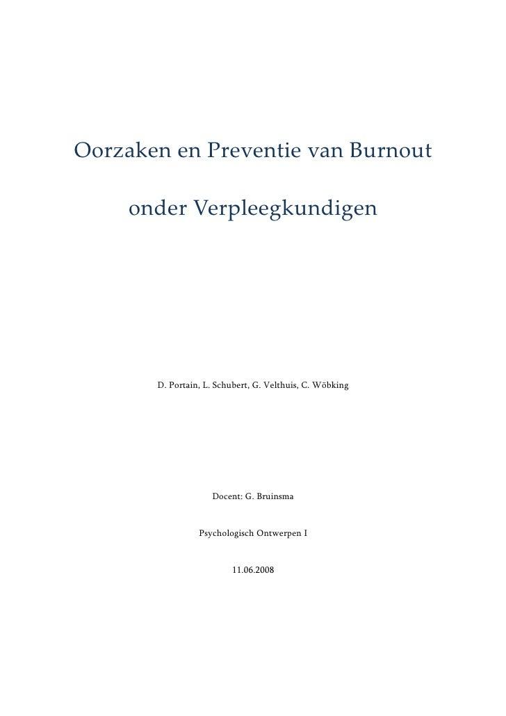 Oorzaken en Preventie van Burnout       onder Verpleegkundigen            D. Portain, L. Schubert, G. Velthuis, C. Wöbking...