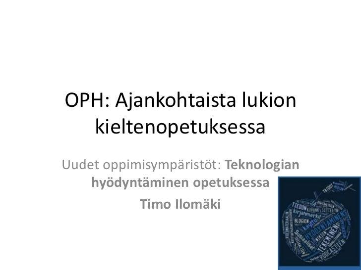 Oph - teknologia ja kielet